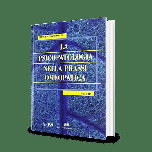 Immagine di La psicopatologia nella prassi omeopatica - Vol 1
