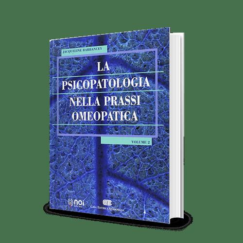 Immagine di La psicopatologia nella prassi omeopatica - Vol 2