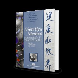 Immagine di Dietetica Medica scientifica e tradizionale. Curare e prevenire con il cibo
