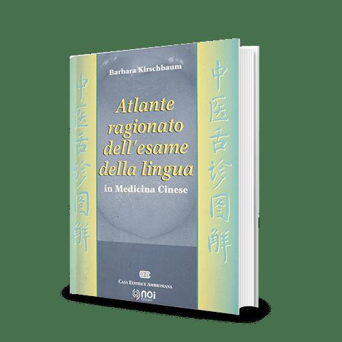 Immagine di Atlante ragionato dell'esame della lingua in medicina cinese