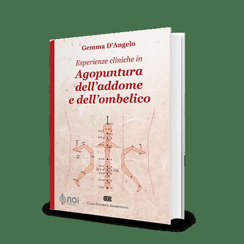 Immagine di Esperienze cliniche in agopuntura dell'addome e dell'ombelico