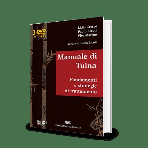 Immagine di Manuale di Tuina. Fondamenti e strategie di trattamento