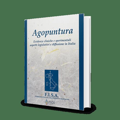 Immagine di Agopuntura. Evidenze cliniche e sperimentali, aspetti legislativi e ediffusione in Italia