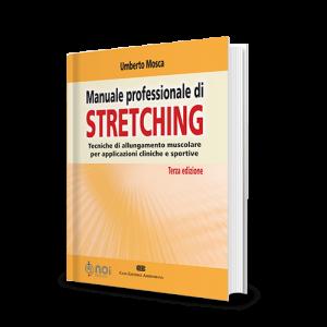 Immagine di Manuale professionale di stretching. Tecniche di allungamento muscolare per applicazioni cliniche e sportive