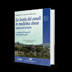 Immagine di La teoria dei canali in medicina cinese. Applicazioni pratiche