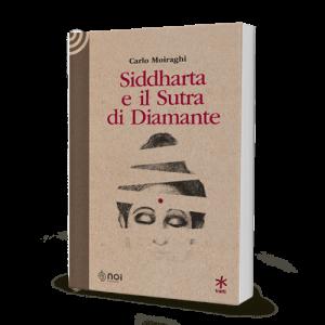 """Copertina del libro """"Siddharta e il Sutra di Diamante"""""""
