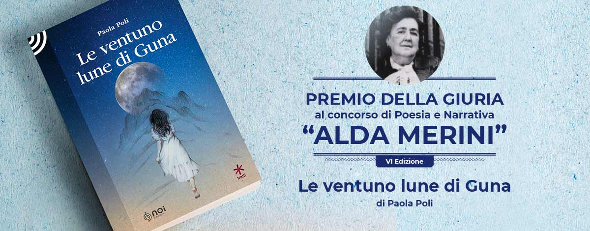immagine del libro Le ventuno lune di guna e della poetessa Alda Merina